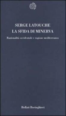 Capturtokyoedition.it La sfida di Minerva. Razionalità occidentale e ragione mediterranea Image