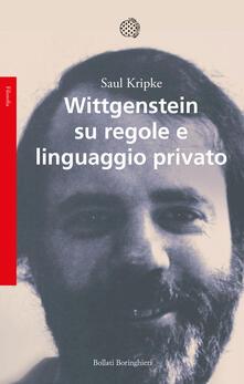 Wittgenstein, su regole e linguaggio privato - Saul Kripke - copertina