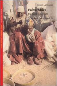 L' altra Africa. Tra dono e mercato