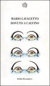 Libro Dovuto Calvino Mario Lavagetto