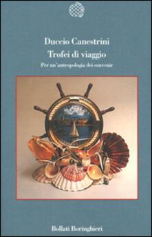 Trofei di viaggio. Per un'antropologia dei souvenir - Duccio Canestrini - copertina