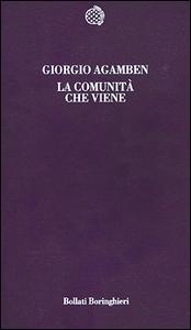 Libro La comunità che viene Giorgio Agamben