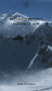 Libro Salvate le Alpi Reinhold Messner