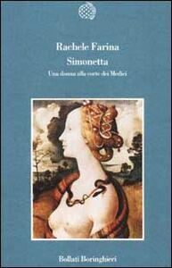 Libro Simonetta. Una donna alla corte dei Medici Rachele Farina