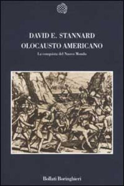 Olocausto americano. La conquista del Nuovo Mondo - David E. Stannard - copertina