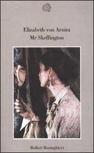 Foto Cover di Mr Skeffington, Libro di Elizabeth von Arnim, edito da Bollati Boringhieri