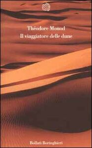 Libro Il viaggiatore delle dune Théodore Monod