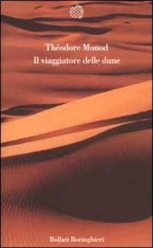 Il viaggiatore delle dune - Théodore Monod - copertina