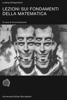 Lezioni sui fondamenti della matematica - Ludwig Wittgenstein - copertina