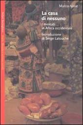 La casa di nessuno. I mercati in Africa occidentale
