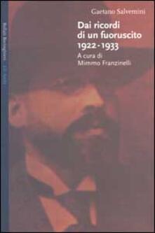 Dai ricordi di un fuoruscito 1922-1933 - Gaetano Salvemini - copertina