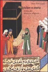 Libro Islam e storia. Critica del discorso religioso Nasr Hamid Abu Zayd