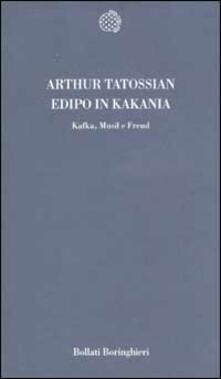 Fondazionesergioperlamusica.it Edipo in KaKania. Kafka, Musil e Freud Image