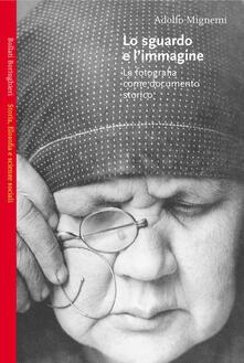 Lo sguardo e l'immagine - Adolfo Mignemi - copertina