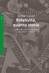 Relatività, quante storie. Un percorso scientifico-letterario tra relativo e assoluto