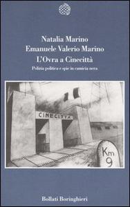 Libro L' Ovra a Cinecittà. Polizia politica e spie in camicia nera Natalia Marino , Emanuele V. Marino