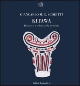 Libro Kitawa. Il suono e il colore della memoria Giancarlo M. G. Scoditti