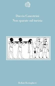 Non sparate sul turista - Duccio Canestrini - copertina