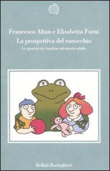 Antondemarirreguera.es La prospettiva del ranocchio. Lo sguardo dei bambini sul mondo adulto Image