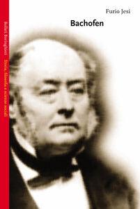 Foto Cover di Bachofen, Libro di Furio Jesi, edito da Bollati Boringhieri