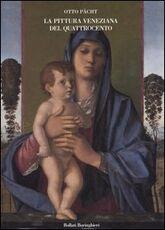 Libro La pittura veneziana del Quattrocento. I Bellini e Andrea Mantegna Otto Pächt