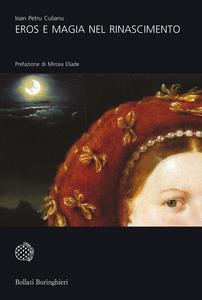 Libro Eros e magia nel Rinascimento. La congiunzione astrologica del 1484 Ioan Petru Culianu