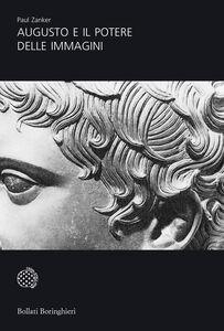 Libro Augusto e il potere delle immagini Paul Zanker
