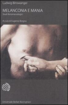 Melanconia e mania. Studi fenomenologici.pdf