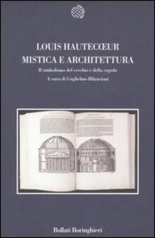 Voluntariadobaleares2014.es Mistica e architettura. Il simbolismo del cerchio e della cupola Image