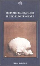 Libro Il cervello di Mozart Bernard Lechevalier