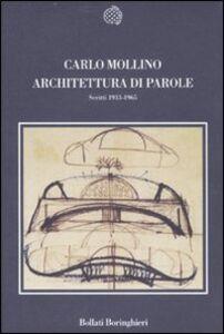 Libro Architettura di parole. Scritti 1933-1965 Carlo Mollino