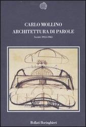 Architettura di parole. Scritti 1933-1965