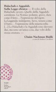 Foto Cover di Halachah e Aggadah. Sulla legge ebraica, Libro di Chaim N. Bialik, edito da Bollati Boringhieri