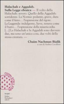 Halachah e Aggadah. Sulla legge ebraica - Chaim N. Bialik - copertina