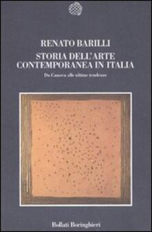 Storia dell'arte contemporanea in Italia. Da Canova alle ultime tendenze 1789-2006 - Renato Barilli - copertina