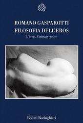 Filosofia dell'eros. L'uomo, l'animale erotico