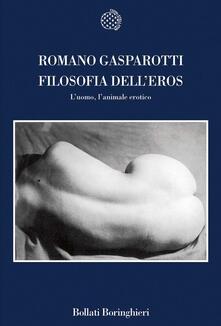 Filosofia delleros. Luomo, lanimale erotico.pdf