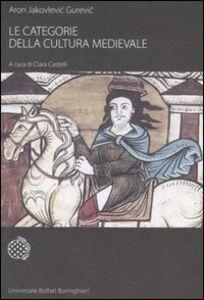Libro Le categorie della cultura medievale Aron Gurevic