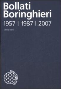 Catalogo storico delle edizioni Bollati Boringhieri 1957-1987-2007