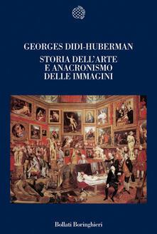 Storia dell'arte e anacronismo delle immagini - Georges Didi-Huberman - copertina