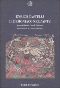 Libro Il demoniaco nell'arte Enrico Castelli