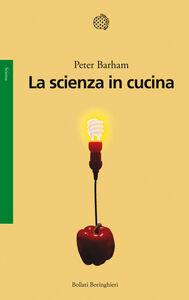 Libro La scienza in cucina Peter Barham