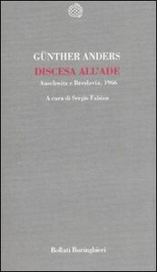 Libro Discesa all'Ade. Auschwitz e Breslavia, 1966 Günther Anders