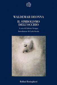 Libro Il simbolismo dell'occhio Waldemar Deonna