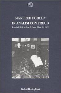 Libro In analisi con Freud. I verbali delle sedute di Ernst Blum del 1922 Manfred Pohlen