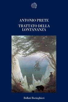 Trattato della lontananza - Antonio Prete - copertina