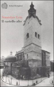 Libro Il castello alto Stanislaw Lem