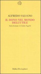Libro Il dono nel mondo dell'utile Alfredo Salsano