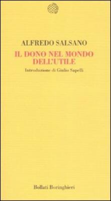 Il dono nel mondo dell'utile - Alfredo Salsano - copertina