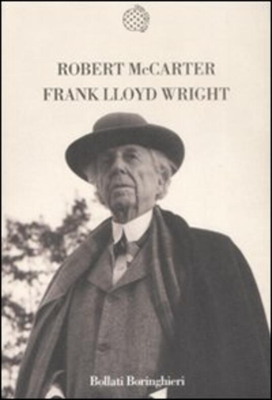 Frank Lloyd Wright - Robert McCarter - copertina